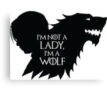 Arya Stark- Im a Wolf (Black) Canvas Print