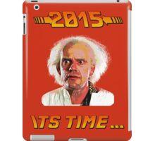 2015 It's time iPad Case/Skin