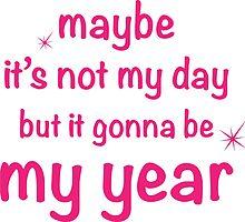 gonna be my year by Gul Adg