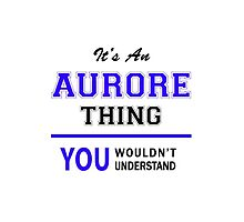 It's an AURORE thing, you wouldn't understand !! by allnames