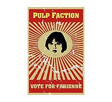 Pulp Faction - Fabienne Photographic Print