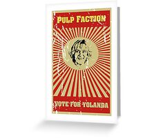 Pulp Faction - Yolanda Greeting Card