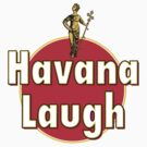 Havana Laugh by Duncando