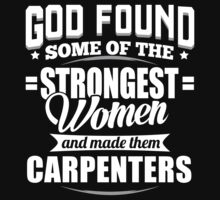 Strongest Carpenters T-shirt by musthavetshirts