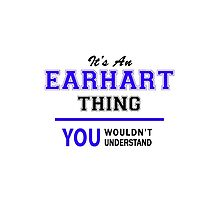It's an EARHART thing, you wouldn't understand !! by allnames
