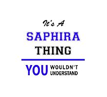 It's a SAPHIRA thing, you wouldn't understand !! by thestarmaker