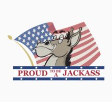 Proud to be a Jackass by JeffMorin