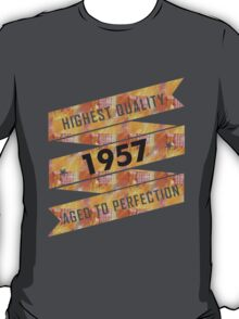 Highest Quality 1957 Aged To Perfection T-Shirt