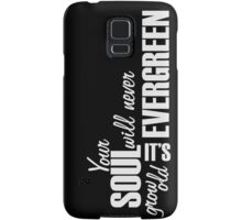 It's Evergreen- Thinking Out Loud Samsung Galaxy Case/Skin
