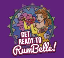Get Ready To RumBelle! (Belle) (Beauty and the Beast) T-Shirt