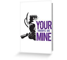 Yuri - Your thoughts are mine Greeting Card