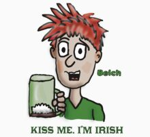 Kiss Me I'm Irish  by Rajee