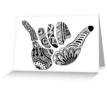 Hang Loose Greeting Card