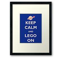 Keep Calm and Lego On Framed Print