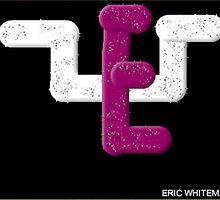 (BETTER ONE) ERIC WHITEMAN ART  by eric  whiteman