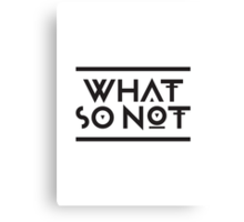 What so not - logo Canvas Print
