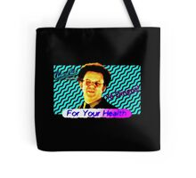 FOR YOUR HEALTH Check It Out! With Dr. Steve Brule 90's Design by SmashBam Tote Bag