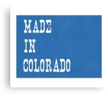Made in Colorado Canvas Print