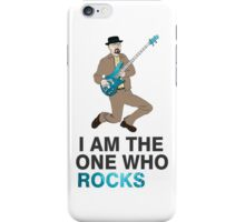 I Am The One Who Rocks  -Breaking Bad iPhone Case/Skin