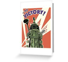 Daleks to the Victory - Doctor Who Greeting Card