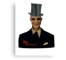 The gentleman! Canvas Print