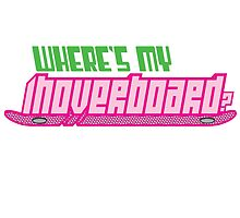 Where's my hoverboard? by Tee Brain Creative