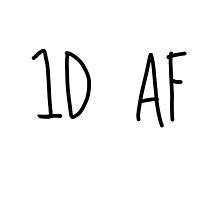 I'm 1D AF by aasshhlliinn