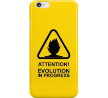 Attention! Evolution in progress - Super Saiyan Tshirt iPhone Case/Skin