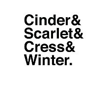 Cinder & Scarlet & Cress & Winter. Photographic Print