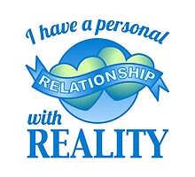 Personal Relationship with Reality by Secularitee