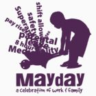 MayDay 2008: a celebration of work and family - Purple print by unionswa