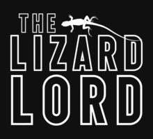 The Lizard Lord T Shirt For Reptile Lovers by wordsonashirt