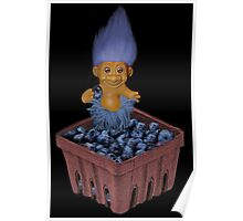 ✾◕‿◕✾ TROLL LOVING BLUEBERRIES CARD/PICTURE✾◕‿◕✾ Poster