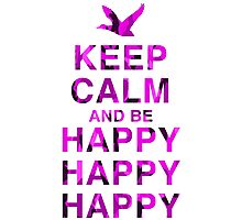 Keep Calm and be Happy Happy Happy (Pink Camo) Photographic Print