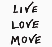Live, Love, Move by Jazyy