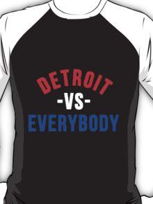 Red White Blue Detroit VS Everybody T-Shirt