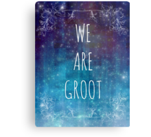WE ARE GROOT Metal Print