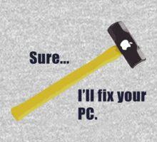 Sure...I'll fix your PC by Patricia Bolgosano