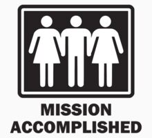 Mission Acomplished Threesome by TheShirtYurt