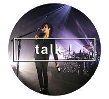 Talk! - The 1975 by jairahm