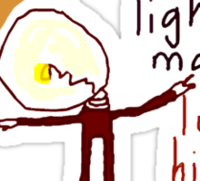 'Light Bulb Man has Lost his Spark' Sticker