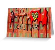 HOT GUITAR Greeting Card