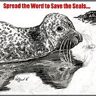 Spread the Word to Save the Seals by Hoffard