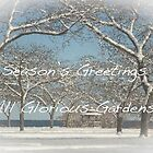 All Glorious Gardens Season's Greeting by Marilyn Cornwell