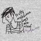 'Pretty Melbourne Boys are Aloof' by ellejayerose