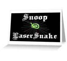 Snoop Laser Snake Greeting Card