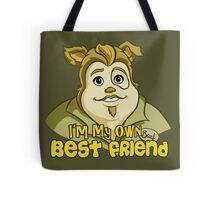 I'm My Own Best Friend Tote Bag