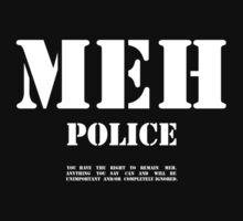 Meh Police T-Shirt