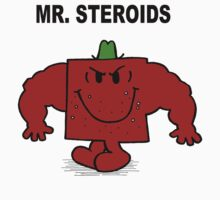 Mr Steroids by Monstar