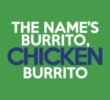 The name's Burrito, Chicken Burrito Kids Clothes